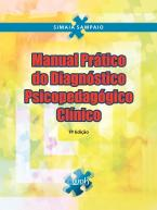 Manual prático do diagnóstico psicopedagógico clínico Ed. 07