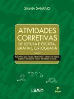 Atividades corretivas de leitura e escrita, grafia e ortografia