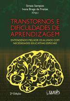 Transtornos e dificuldades de aprendizagem