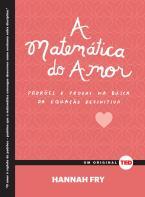 A matemática do amor: padrões e provas na busca da equação definitiva