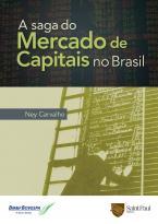 A Saga do Mercado de Capitais no Brasil