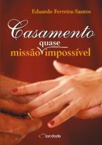 Casamento Missão (quase) Impossível