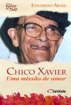 Chico Xavier: Uma Missão de Amor