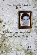 O Desaparecimento de Pessoas no Brasil