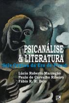 Psicanálise & Literatura: Seis contos da Era de Freud