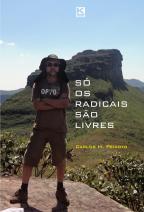 Só os radicais são livres