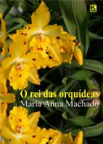 O Rei Das Orquídeas