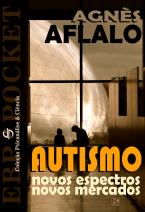 Autismo : novos espectros, novos mercados