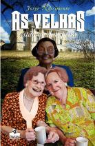As velhas estão no desespero