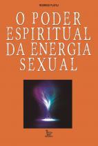 O poder espiritual da energia sexual