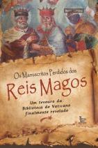 Os manuscritos perdidos dos Reis Magos