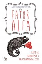 Fator Alfa: a arte de transformar o relacionamento a dois