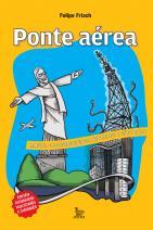 Ponte Aérea: Manual de sobrevivência entre Rio e São Paulo