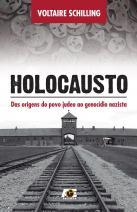 Holocausto - das origens do povo judeu ao genocídio nazista