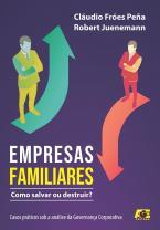 Empresas familiares - como salvar ou destruir?