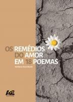 Os Remédios do Amor em 18 Poemas