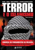 O Terror e o Islamismo