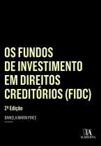 Os Fundos de Investimento em Direitos Creditórios (FIDC)