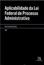 Aplicabilidade da lei federal de processo administrativo