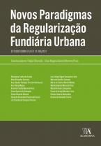 Novos Paradigmas da Regularização Fundiária Urbana
