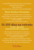 25.555 dias na estrada - O que aprendi administrando empresas