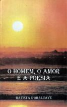 O homem, o amor e a poesia