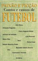 Paixão e Ficção - Contos e causos de futebol