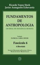 Fundamentos de Antropologia - Fascículo 6 - A liberdade