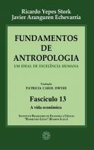 Fundamentos de Antropologia - Fasciculo 13 - A vida econômica