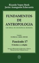 Fundamentos de Antropologia - Fasciculo 17 - O destino e a religião