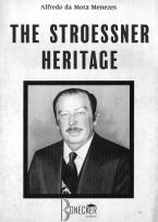 The stroessner heritage
