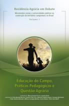 Educação do Campo, Práticas Pedagógicas e Questão Agrária