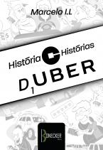 História & Histórias de um UBER