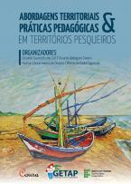 Abordagens territoriais e práticas pedagógicas em territórios pesqueiros