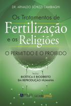 Os tratamentos de fertilização e as religiões