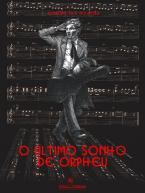 O último sonho de Orpheu