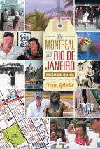 De Montreal ao Rio de Janeiro - Itinerário de uma vida