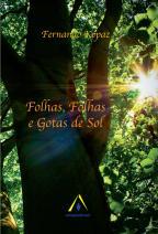 Folhas, Folhas e Gotas do Sol