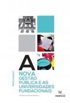 A Nova Gestão Pública e as Universidades Fundacionais