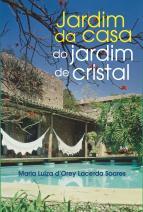 Jardim da casa do jardim de cristal