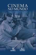 Cinema no Mundo: Indústria, Política e Mercado - Europa - Vol. V