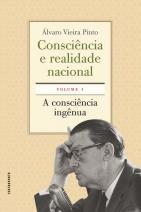 Consciência e realidade nacional - Volume I