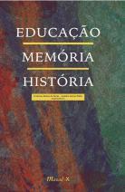 Educação Memória História