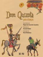 Dom Quixote Para Crianças: uma história de Miguel de Cervantes Saavedra