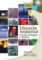 Educação Ambiental: Da Prática Pedagógica à Cidadania