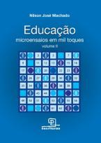Educação - Microensaios em Mil Toques Vol.2