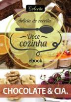 Coleção Doce Cozinha Ed. 19 - Chocolate & cia