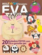 Mega Artesanato Ed. 18 - E.V.A Festas