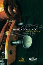 Música do Mundo: Antologia Poética