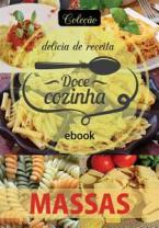 Coleção Doce Cozinha Ed. 24 - Massas